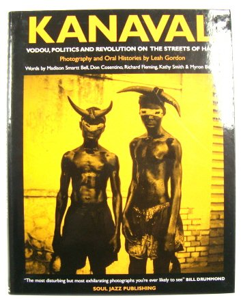 Image for Kanaval: Vodou, Politics And Revolution on the Streets of Haiti