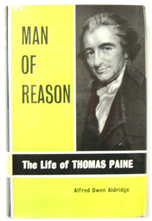 Image for Man of Reason: The Life of Thomas Paine