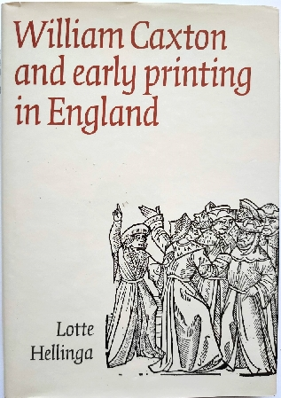 Image for William Caxton and Early Printing in England