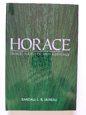 Image for Horace: Image, Identity, and Audience