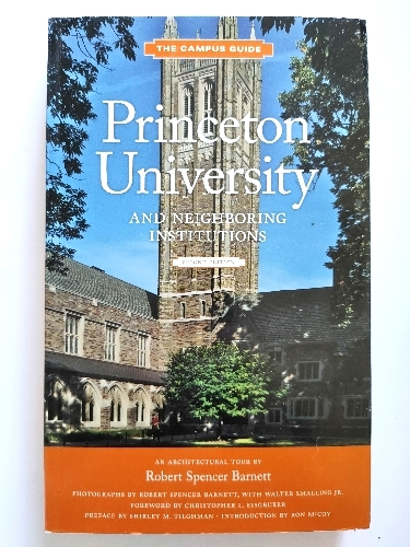 Image for Princeton University and Neighboring Institutions: An Architectural Tour (The Campus Guides)