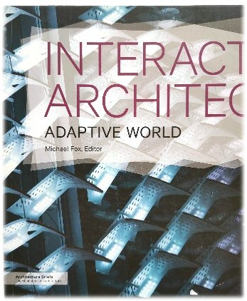 Image for Interactive Architecture: Adaptive World
