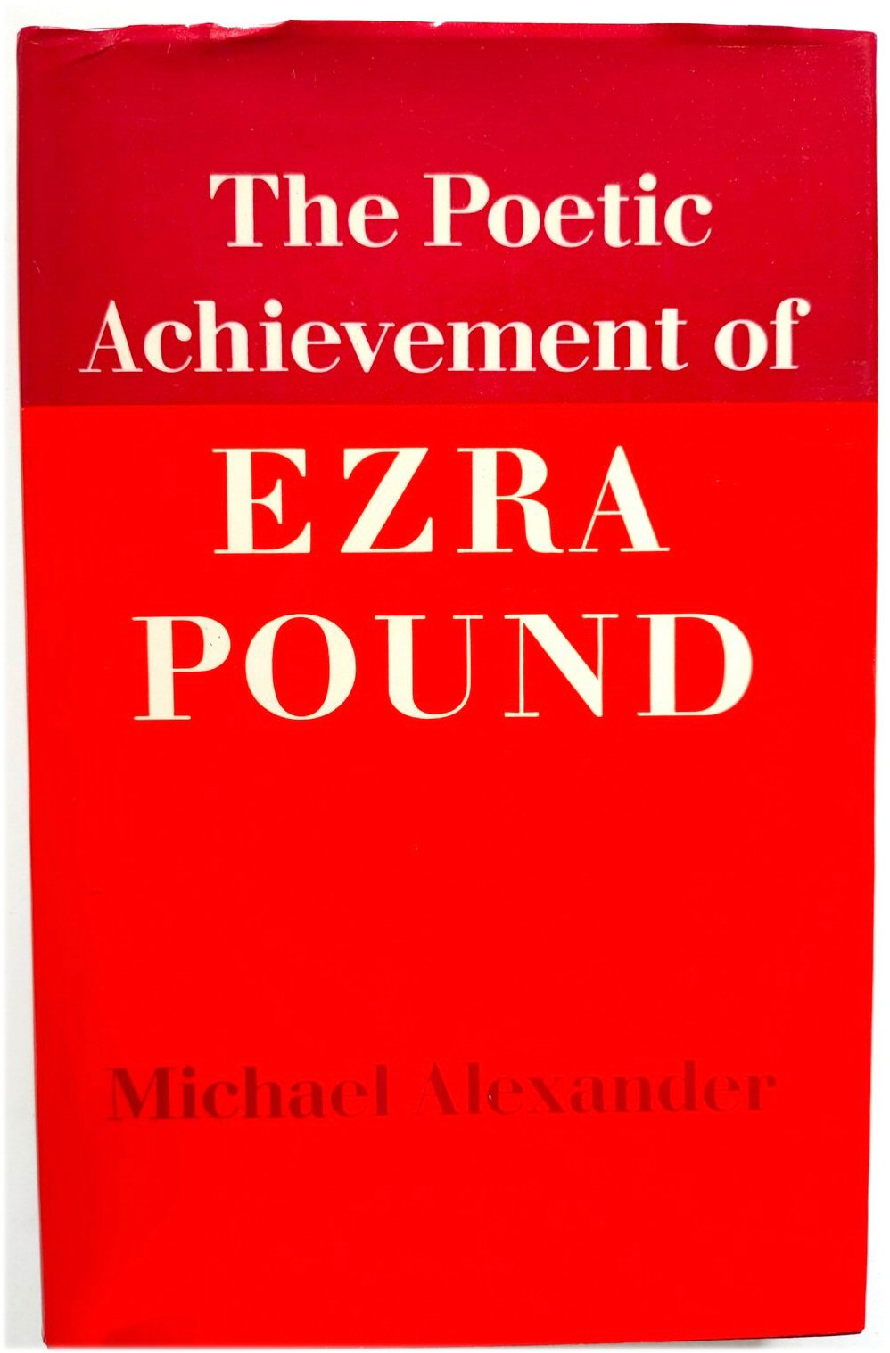 Image for The Poetic Achievement of Ezra Pound