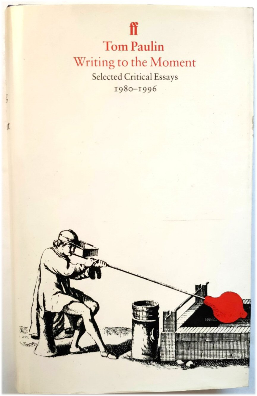 Image for Writing to the Moment: Selected Critical Essays 1980-1996