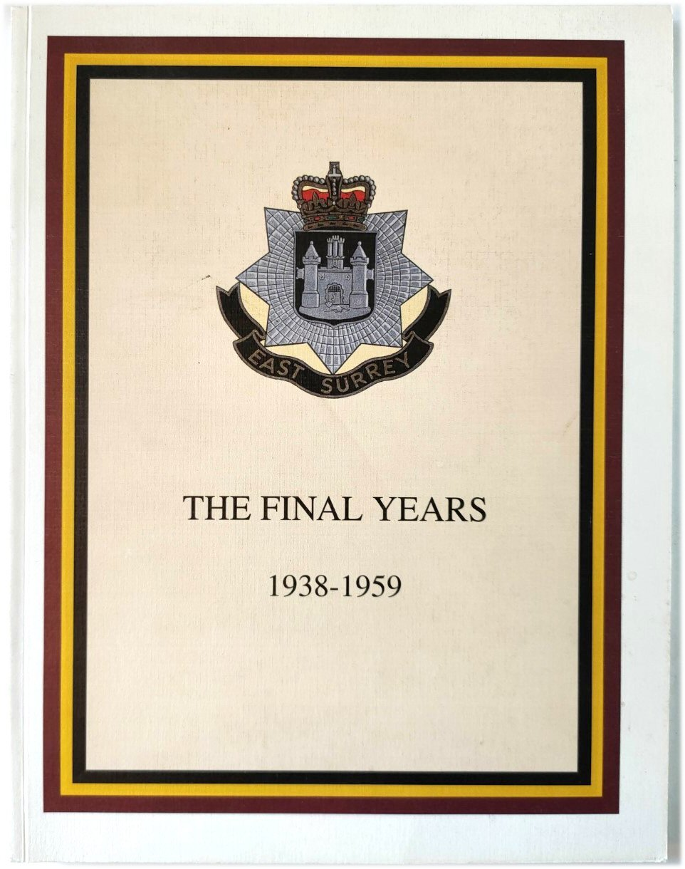 Image for East Surrey Regiment: The Final Years, 1938-1959