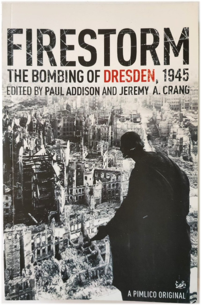 Image for Firestorm: The Bombing of Dresden, 1945