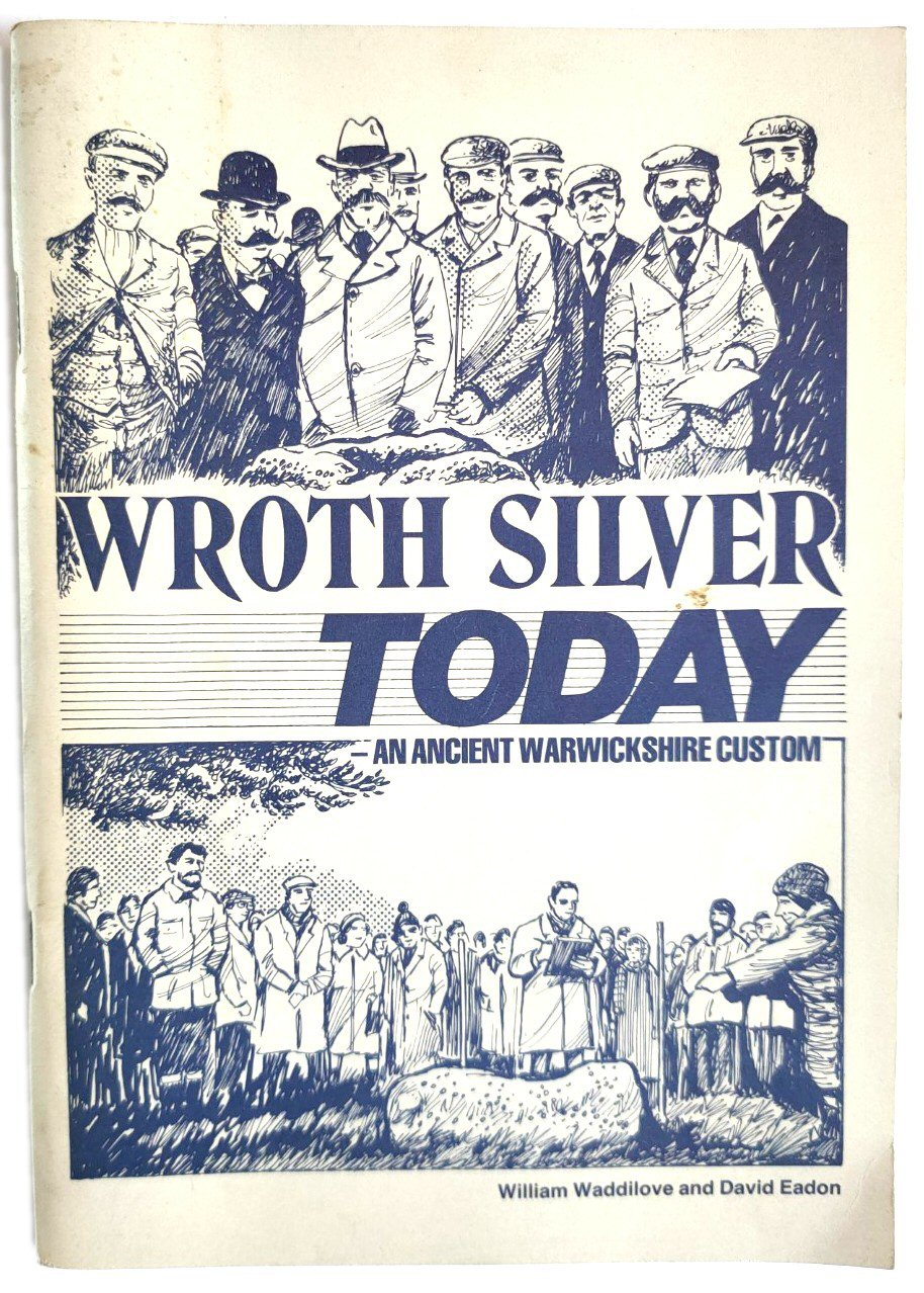 Image for Wroth Silver Today: An Ancient Warwickshire Custom
