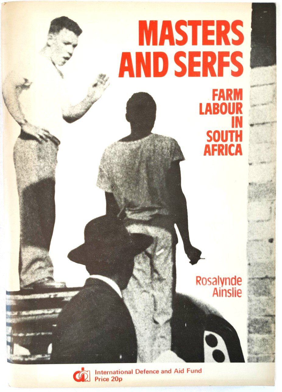 Image for Masters and Serfs: Farm Labour in South Africa