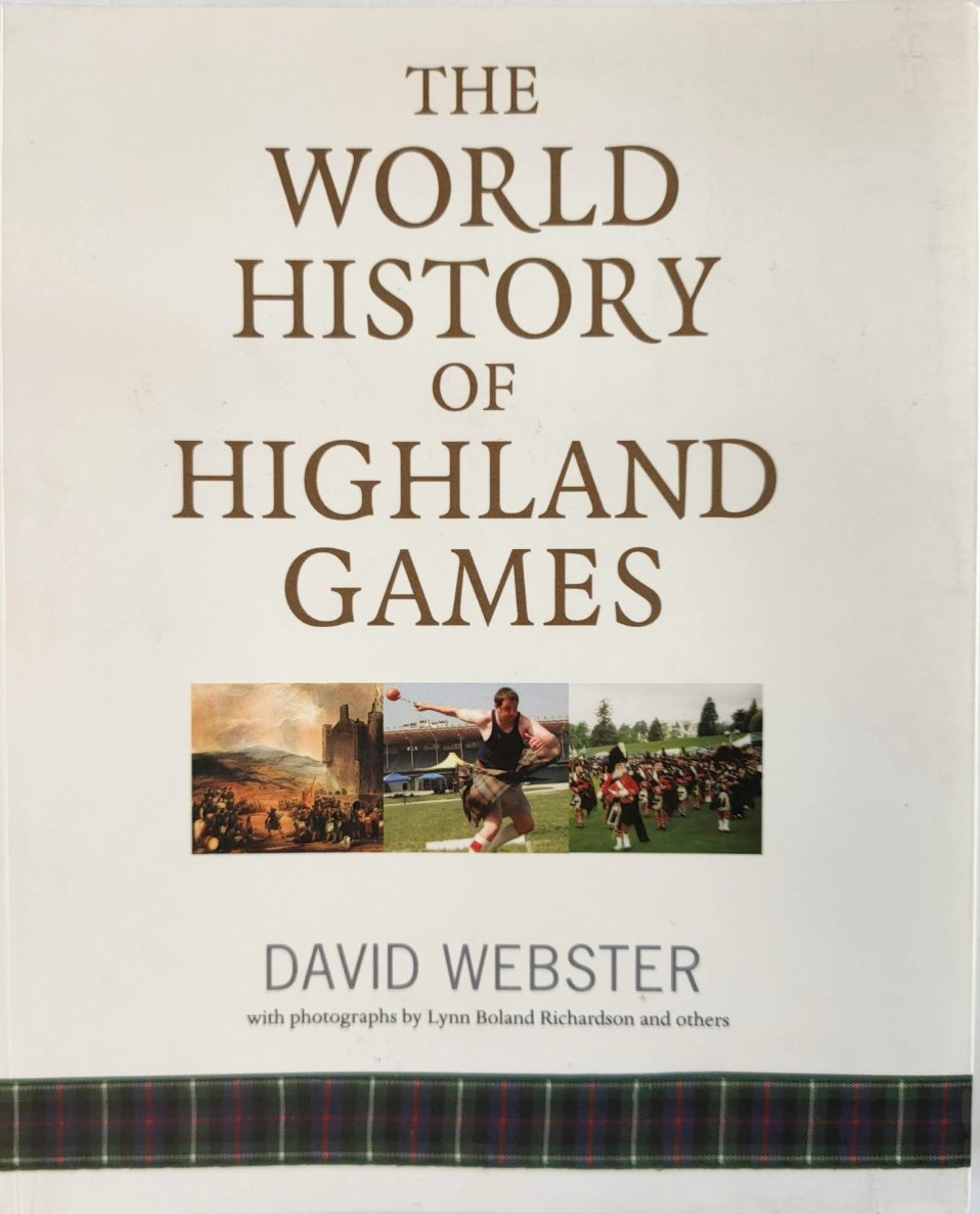 Image for The World History of Highland Games