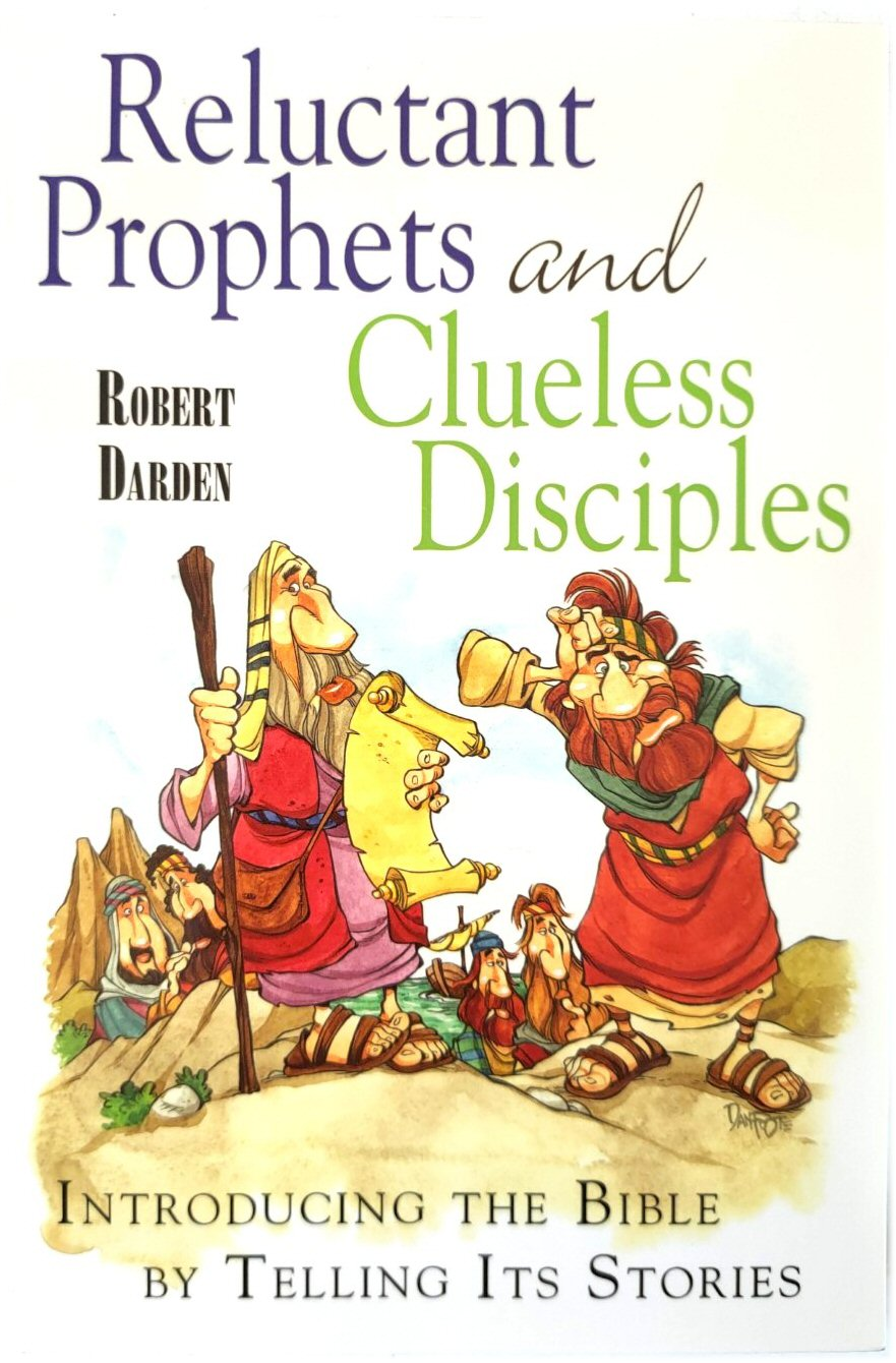 Image for Reluctant Prophets and Clueless Disciples