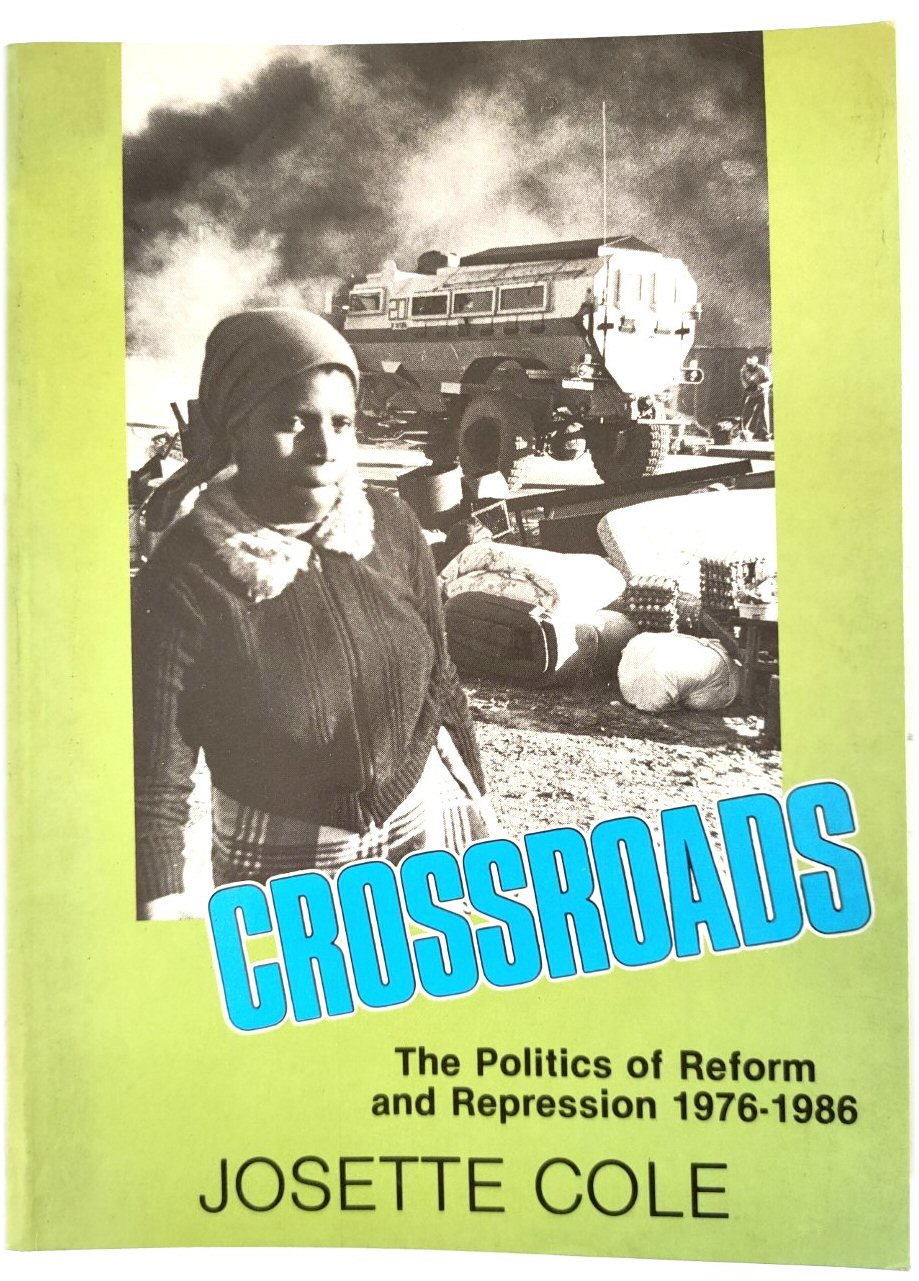 Image for Crossroads: The Politics of Reform and Repression, 1976-1986