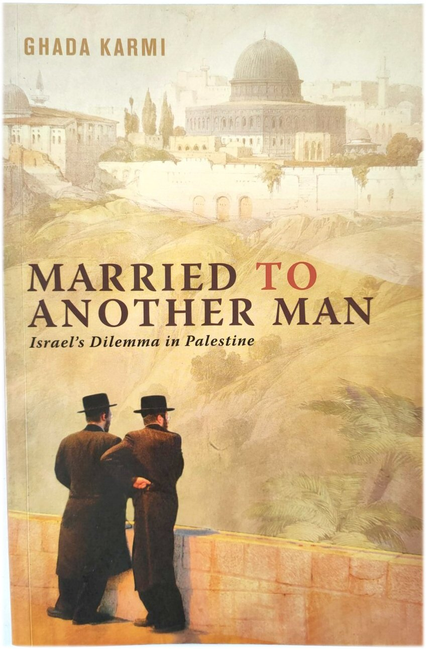 Image for Married to Another Man: Israel's Dilemma in Palestine