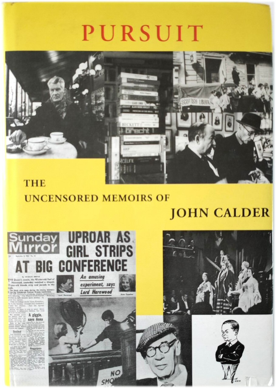 Image for Pursuit: The Uncensored Memoirs of John Calder