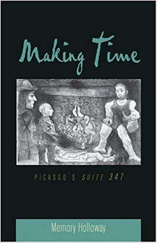 Image for Making Time: Picasso's Suite 347 (American University Studies, Series 20: Fine Arts)