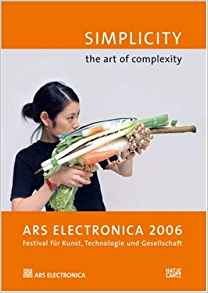 Image for Ars Electronica 2006: Simplicity: the Art of Complexity (Cyberarts)