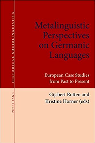Image for Metalinguistic Perspectives on Germanic Languages: European Case Studies from Past to Present (Historical Sociolinguistics)