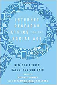 Image for Internet Research Ethics for the Social Age: New Challenges, Cases, and Contexts (Digital Formations)