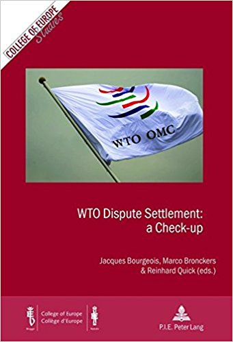Image for WTO Dispute Settlement: a Check-up (Cahiers du College d'Europe / College of Europe Studies)