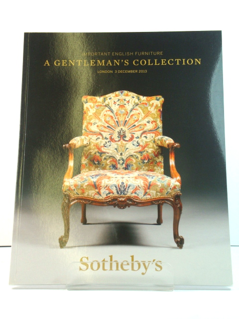Image for Sotheby's Sale L13314: Important English Furniture: A Gentleman's Collection, 3 December 2013